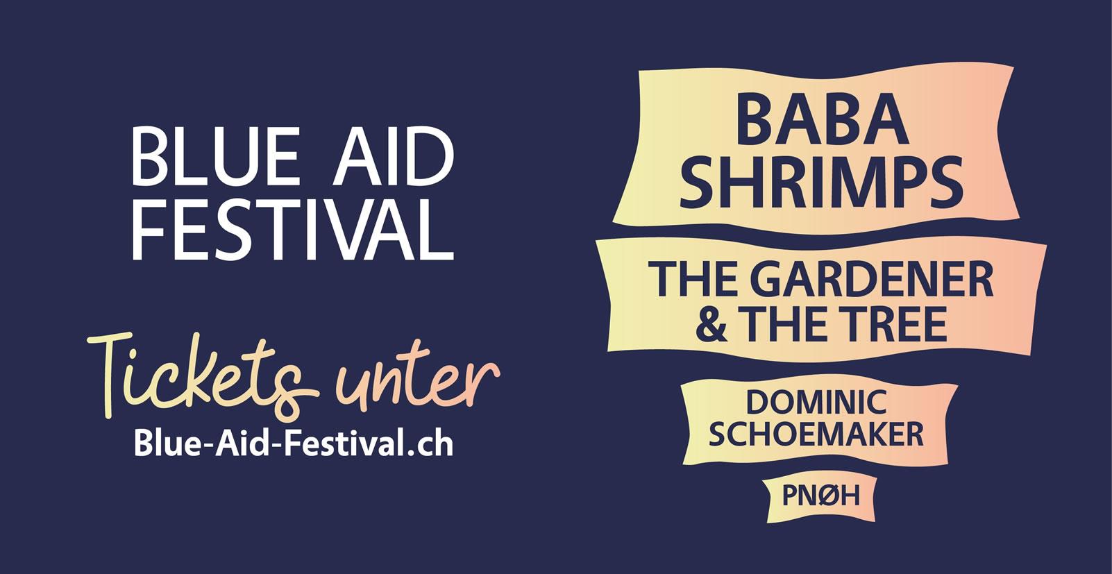 Baba Shrimps, the Gardener & the Tree, Dominic Schoemaker... beste Unterhaltung am Blue Aid Festival mit USL Veranstaltungstechnik